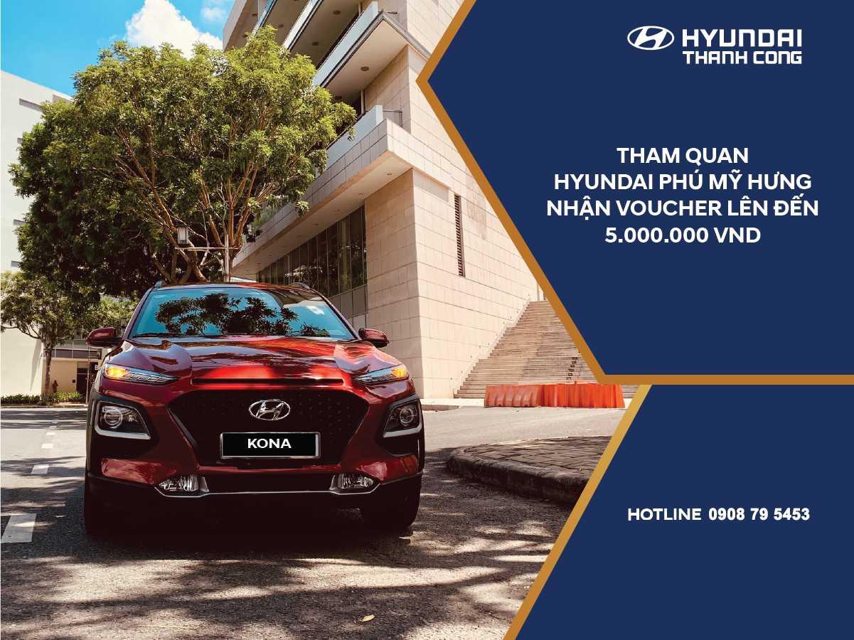Ưu Đãi Khai Trương Đại Lý Hyundai Phú Mỹ Hưng